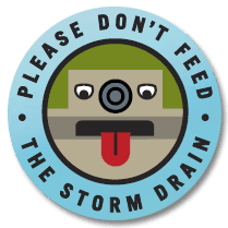 Please Don't Feed the Storm Drain